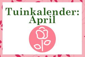 tuinkalender april