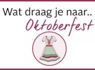 Wat draag je naar Oktoberfest?