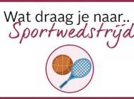 Wat draag je naar een sportwedstrijd?