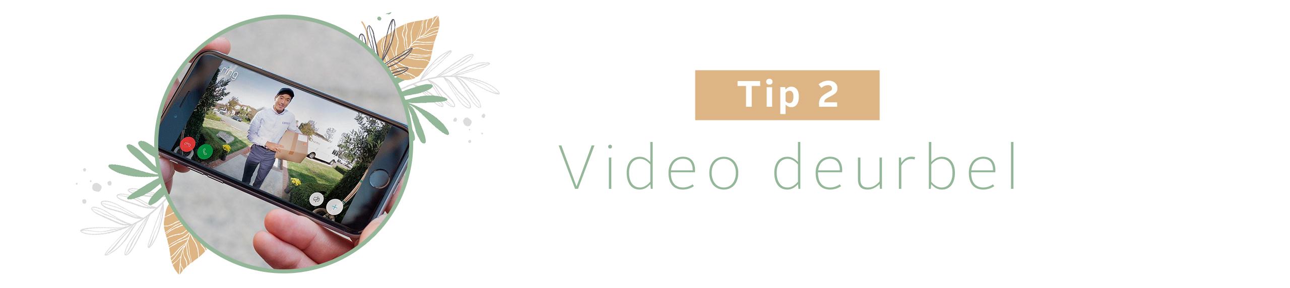 Videodeurbel huis beveiligen