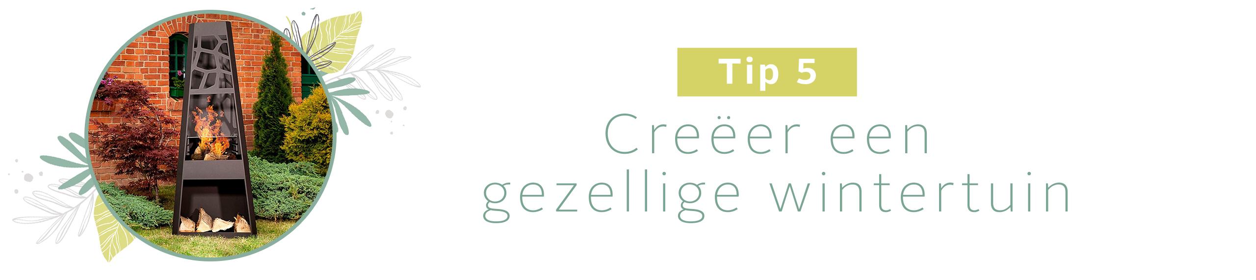 Tip 5: Creëer een gezellige wintertuin